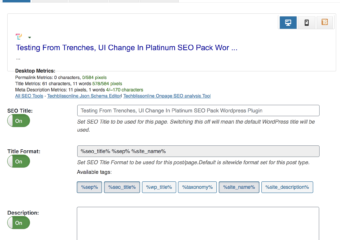Testing From Trenches, UI Change In Platinum SEO Pack WordPress Plugin